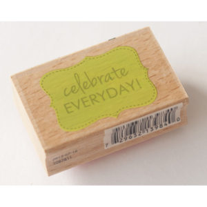 Houten stempel – Celebrate Everyday!